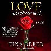 Love Unrehearsed: The Love Series, Book 2 | Tina Reber