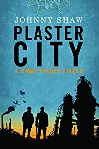 Plaster City by Johnny Shaw ebook deal