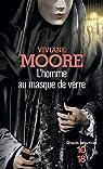 L'homme au masque de verre par Moore