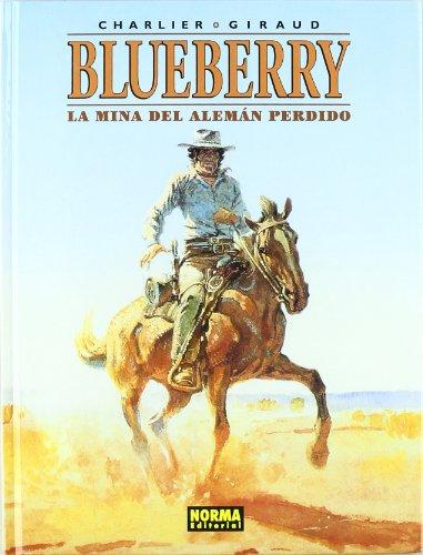 Blueberry: La mina del alemán perdido (Blueberry #1)