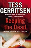 Keeping the Dead (Rizzoli & Isles 7)