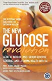 The Gi Factor: The New Glucose Revolution
