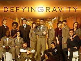 Defying Gravity Season 1 [HD]