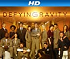 Defying Gravity [HD]: Pilot - Part 1 [HD]