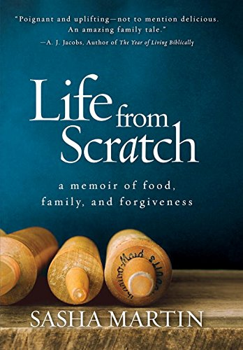 Life From Scratch: A Memoir of Food, Family, and Forgiveness PDF