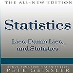 Statistics: Lies, Damn Lies, and Statistics (Bigshots' Bull) | Pete Geissler
