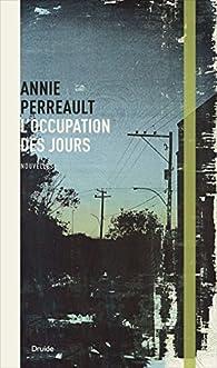 L\'occupation des jours par Annie Perreault