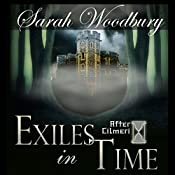Exiles in Time: The After Cilmeri Series | [Sarah Woodbury]