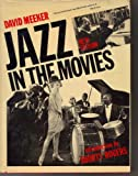 img - for Jazz in the Movies: Guide to Jazz Musicians, 1917-77 book / textbook / text book