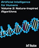 img - for Artificial Intelligence for Humans, Volume 2: Nature-Inspired Algorithms book / textbook / text book