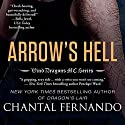 Arrow's Hell Audiobook by Chantal Fernando Narrated by Eva Christensen, Sebastian York