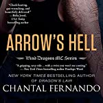 Arrow's Hell | Chantal Fernando