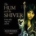 The Hum and the Shiver: The Tufa Novels, Book 1 (       UNABRIDGED) by Alex Bledsoe Narrated by Emily Janice Card, Stefan Rudnicki
