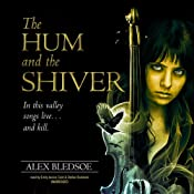 The Hum and the Shiver: The Tufa Novels, Book 1 | Alex Bledsoe