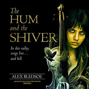 The Hum and the Shiver: The Tufa Novels, Book 1 | [Alex Bledsoe]
