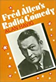img - for Fred Allen's Radio Comedy (American Civilization) by Alan Havig (1990-08-22) book / textbook / text book