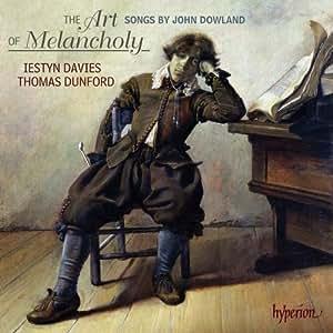 Dowland: Art Of Melancholy