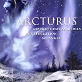 Aspera Hiems Symfonia: + Constellation/My Angel - Remastered By Arcturus (2003-01-01)