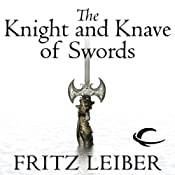 The Knight and Knave of Swords: The Adventures of Fafhrd and the Gray Mouser | [Fritz Leiber]