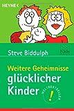 Weitere Geheimnisse glücklicher Kinder. Kids World,  Band 5371 (3453197623) by Steve Biddulph