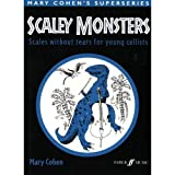 Cohen, Mary - Scaley Monsters: Scales Without Tears for Young Cellists - Cello