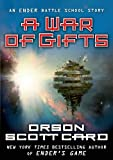 A War of Gifts: An Ender Story (Other Tales from the Ender Universe)