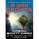A War of Gifts: An Ender Story (Other Tales from the Ender Universe) ~ Orson Scott Card