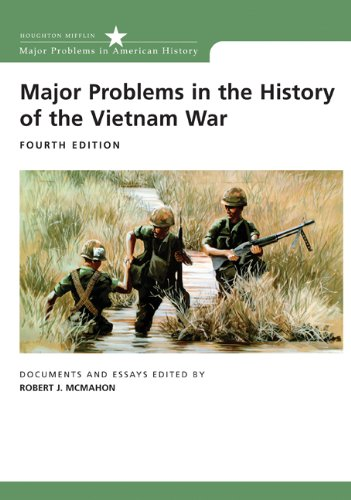 Major Problems in the History of the Vietnam War:...