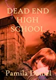 Dead End High School