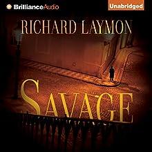 Savage (       UNABRIDGED) by Richard Laymon Narrated by Peter Bishop
