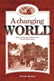 A Changing World: Home, family and working life in the mid 20th century