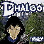 Dhalgo | William Hrdina