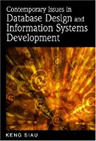 Contemporary Issues in Database Design and Information Systems Development Front Cover