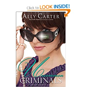 Uncommon Criminals (A Heist Society Novel)