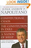 Napolitano 3 in 1: Constitutional Chaos, The Constitution in Exile, and A Nation of Sheep