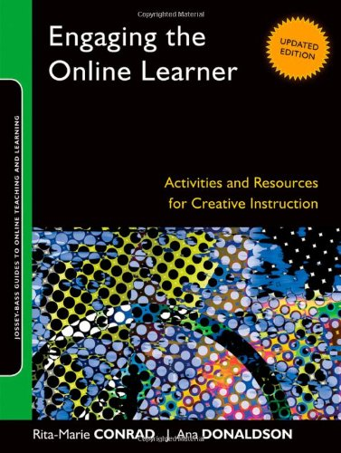 Engaging the Online Learner: Activities and Resources for...