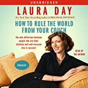 How to Rule the World from Your Couch | [Laura Day]