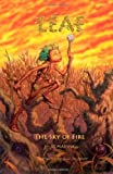 Leaf & the Sky of Fire (Twig Stories)