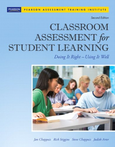 Classroom Assessment for Student Learning: Doing It Right...