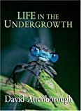 Life in the Undergrowth (0691127034) by David Attenborough