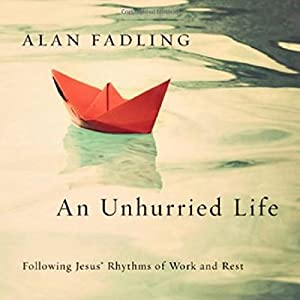 An Unhurried Life Audiobook