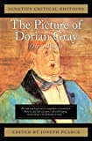 Oscar Wilde The Picture of Dorian Gray (Ignatius Critical Editions)