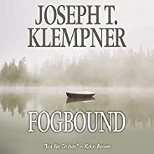 Fogbound Audiobook by Joseph T. Klempner Narrated by David de Vries