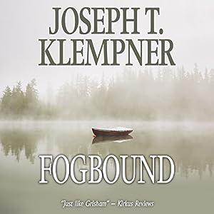 Fogbound Hörbuch von Joseph T. Klempner Gesprochen von: David de Vries