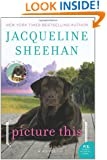 Picture This: A Novel (P.S.)