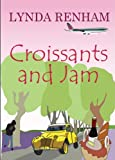 Croissants and Jam (a romantic comedy) (English Edition)