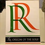 The Origin of the Serif: Brush Writing and Roman Letters