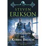 "Bauchelain and Korbal Broach: 1 (Malazan Empire Novels)von ""Steven Erikson"""