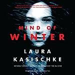 Mind of Winter | Laura Kasischke