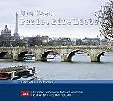 Paris - Eine Liebe